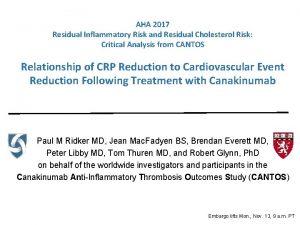 AHA 2017 Residual Inflammatory Risk and Residual Cholesterol