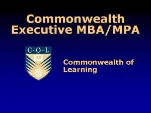 Commonwealth Executive MBAMPA Commonwealth of Learning COL Vision