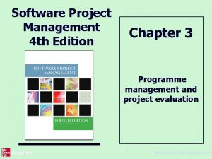 Software Project Management 4 th Edition Chapter 3