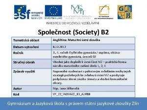 Spolenost Society B 2 Tematick oblast Anglitina Maturitn