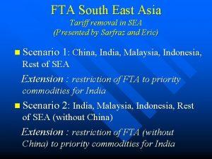 FTA South East Asia Tariff removal in SEA