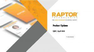 Product Updates QBR April 2019 1162020 Product QBR