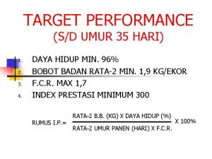 TARGET PERFORMANCE SD UMUR 35 HARI 1 2
