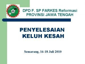 DPD F SP FARKES Reformasi PROVINSI JAWA TENGAH