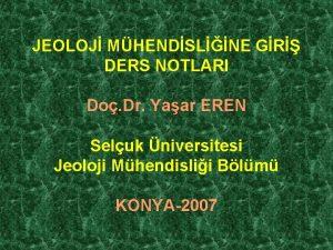 JEOLOJ MHENDSLNE GR DERS NOTLARI Do Dr Yaar