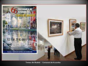 Temas de Madrid Certamen de Acuarelas Cuca Muro