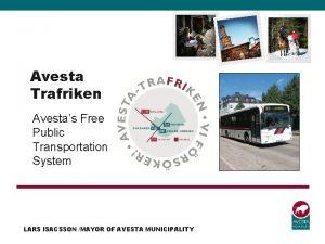 Avesta Trafriken Avestas Free Public Transportation System LARS