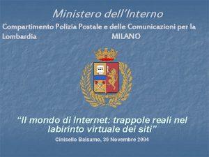 Ministero dellInterno Compartimento Polizia Postale e delle Comunicazioni