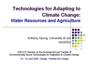 Technologies for Adapting to Climate Change Water Resources