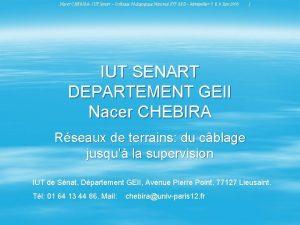 Nacer CHEBIRA IUT Senart Colloque Pdagogique National IUT