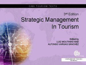 CABI TOURISM TEXTS 3 rd Edition Strategic Management