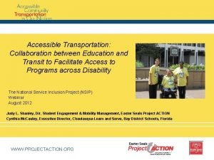 Accessible Transportation Collaboration between Education and Transit to
