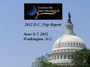 2012 D C Trip Report June 5 7