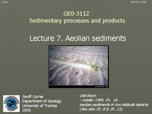 Aeolian GEO3112 2006 GE 0 3112 Sedimentary processes