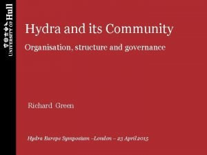Hydra and its Community Organisation structure and governance