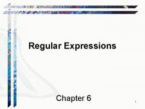 Regular Expressions Chapter 6 1 Regular Languages L