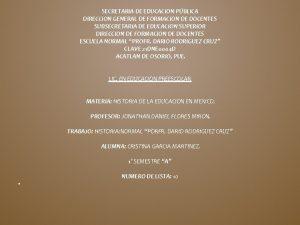 SECRETARIA DE EDUCACION PBLICA DIRECCION GENERAL DE FORMACION