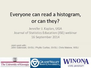 Everyone can read a histogram or can they