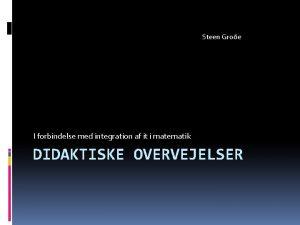 Steen Groe I forbindelse med integration af it