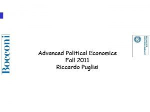 The Political Economy of Structural Reforms Advanced Political