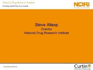 National Drug Research Institute Preventing Harmful Drug Use
