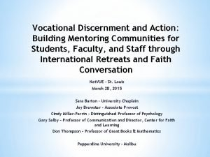 Vocational Discernment and Action Building Mentoring Communities for
