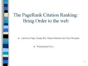The Page Rank Citation Ranking Bring Order to