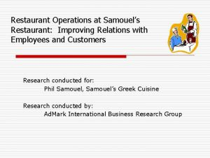 Restaurant Operations at Samouels Restaurant Improving Relations with