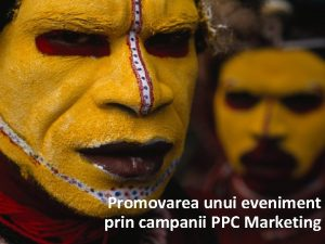 Promovarea unui eveniment prin campanii PPC Marketing Tu