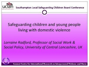 Southampton Local Safeguarding Children Board Conference Safeguarding children