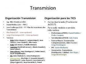 Transmision Organizacin Transmision Organizacin para las TICS Ing