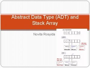 Abstract Data Type ADT and Stack Array Novita