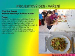 PROJEKTOV DEN VAEN Tda 6 A Recept Barevn