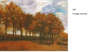 1885 Paesaggio autunnale 1885 Cortili di Anversa 1885