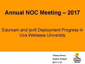 Annual NOC Meeting 2017 Eduroam and Ipv 6