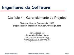 Engenharia de Software Captulo 4 Gerenciamento de Projetos