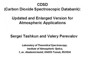 CDSD Carbon Dioxide Spectroscopic Databank Updated and Enlarged