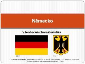Nmecko Veobecn charakteristika Obr 1 Obr 2 Dostupn