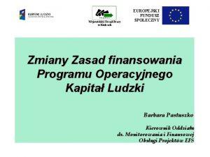 Wojewdzki Urzd Pracy w Kielcach EUROPEJSKI FUNDUSZ SPOECZNY