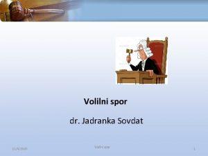 Volilni spor dr Jadranka Sovdat 1142020 Volilni spor