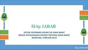 SIAp JABAR SISTEM INFORMASI APARATUR JAWA BARAT BADAN