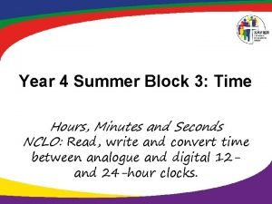 Year 4 Summer Block 3 Time Hours Minutes