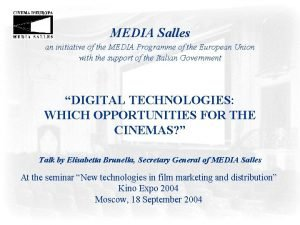 MEDIA Salles an initiative of the MEDIA Programme