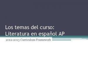 Los temas del curso Literatura en espaol AP