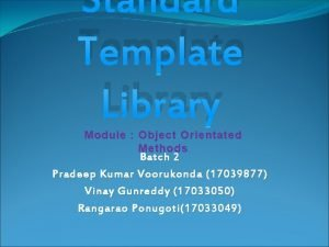 Standard Template Library Module Object Orientated Methods Batch
