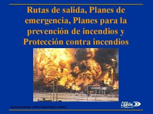 Rutas de salida Planes de emergencia Planes para