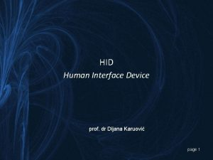 HID Human Interface Device prof dr Dijana Karuovi