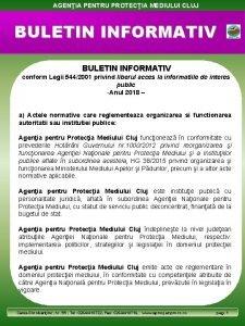 AGENIA PENTRU PROTECIA MEDIULUI CLUJ BULETIN INFORMATIV conform