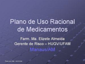 Plano de Uso Racional de Medicamentos Farm Ma