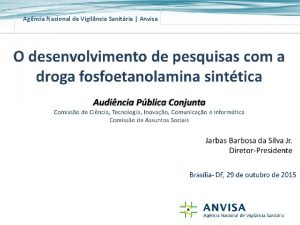 Agncia Nacional de Vigilncia Sanitria Anvisa Agncia Nacional